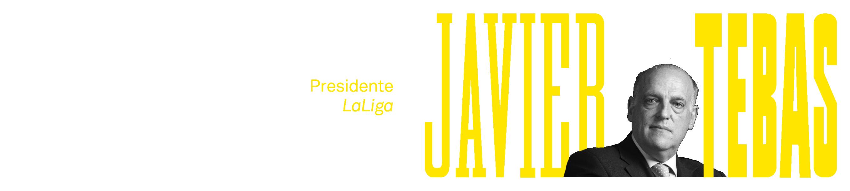 A – D1 – 02 Javier Tebas
